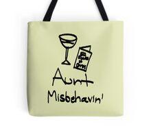Aunt Misbehavin' Tote Bag