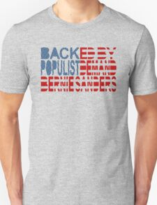 Backed by Populist Demand: Bernie Sanders Unisex T-Shirt