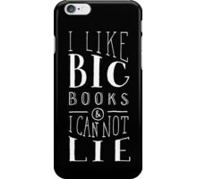I Like Big Books (Black) iPhone Case/Skin
