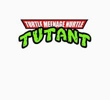 Turtle Meenage Nurtle Tutant Unisex T-Shirt