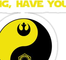 There has been an awakening,  have you felt it? Sticker