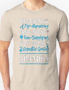 Kiss-Giving Boo-Boo-Fixing Candy-Buying Fun-Supplying Story-Telling Grandkid-Spoiling Grandpa - T-shirts & Hoodies T-Shirt