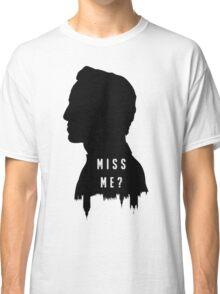 Sherlock Holmes Jim Moriarty Miss me Classic T-Shirt