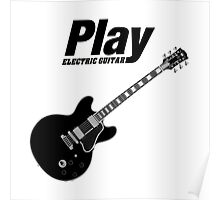 Play Electric Guitar (Black) Poster