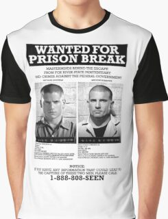 Wanted For Prison Break Graphic T-Shirt