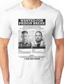 Wanted For Prison Break Unisex T-Shirt