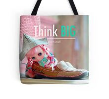 Think big, start small. Tote Bag