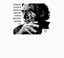 Charles Bukowski - black - quote Unisex T-Shirt