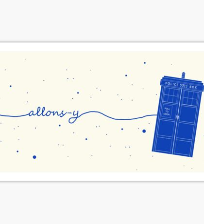 Allons-y to the TARDIS (in blue) Sticker