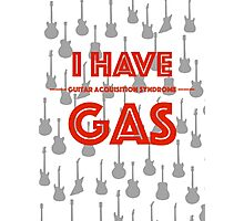 Do you have GAS? Photographic Print