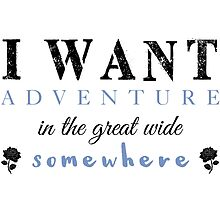 I Want Adventure by EternallyBooked