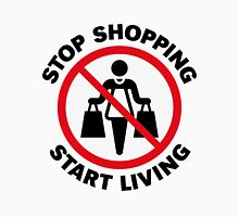 Stop Shopping – Start Living (POS) Unisex T-Shirt