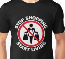 Stop Shopping – Start Living (NEG) Unisex T-Shirt