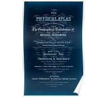 Civil War Maps 1791 The physical atlas a series of maps notes illustrating the geographical distribution of natural phenomena Inverted Poster
