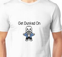 Undertale: Get dunked on Unisex T-Shirt