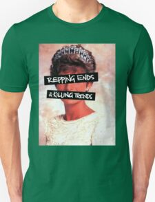 Repping ends and killing trends T-Shirt