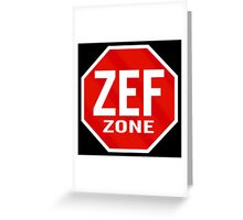 Zef Zone Greeting Card