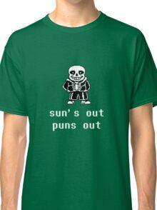 Sans - Sun's out Puns out Classic T-Shirt