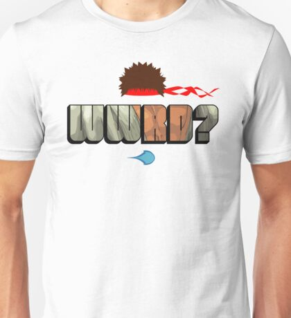 WWRD? Unisex T-Shirt
