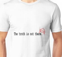 TRUTH IS OUT THERE RED SAUCER Unisex T-Shirt