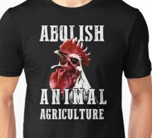 Abolish Animal Agriculture Unisex T-Shirt