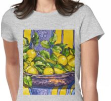 'Provence lemons in a copper bowl' 2012Ⓒ Oil on canvas. Womens Fitted T-Shirt