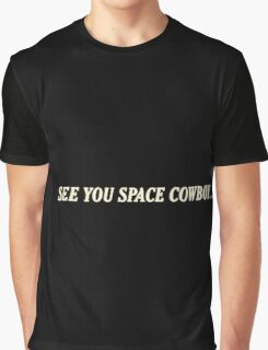 See You Graphic T-Shirt