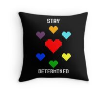 Stay Determined! Throw Pillow