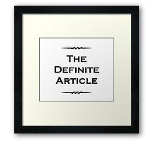 The Definite Article Framed Print