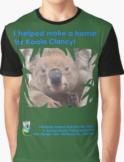 I helped Make a Home for Koala Clancy - new Graphic T-Shirt