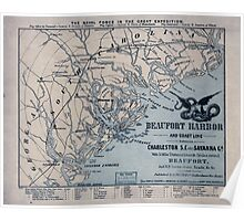 Civil War Maps 0180 Beaufort Harbor and coast line between Charleston SC and Savanna sic Ga with 5 mile distance lines in circles round Beaufort and RR connections roads c c Poster