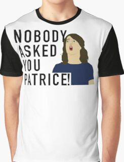 Nobody asked you Patrice! Graphic T-Shirt