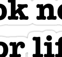 book nerd for life (black text) Sticker