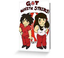 got white stripes? Greeting Card