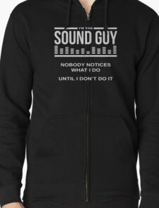 I'm The Sound Guy- Cool Shirt- Awesome Shirt T-Shirt