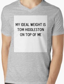 My ideal weight is Tom Hiddleston on top of me Mens V-Neck T-Shirt
