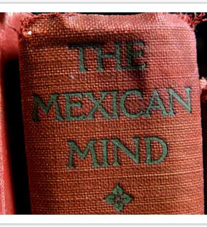 The Mexican Mind - Old Book Sticker