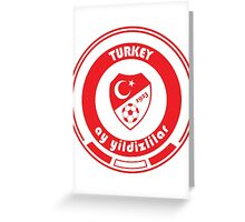 Euro 2016 Football - Team Turkey Greeting Card