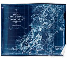 Civil War Maps 1633 Sketch of the battle of Belle Grove or Cedar Creek Wednesday Oct'r 19th 1864 Inverted Poster