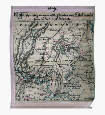 Civil War Maps 1039 Map shewing sic movements of Union and Rebel armies from 30th June to 13th July 1863 Poster