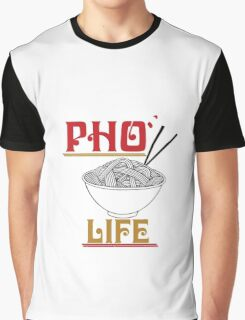 Pho Life Graphic T-Shirt