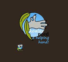 Koalas need a helping hand! Unisex T-Shirt