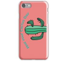 Have you hugged your cactus today?  iPhone Case/Skin