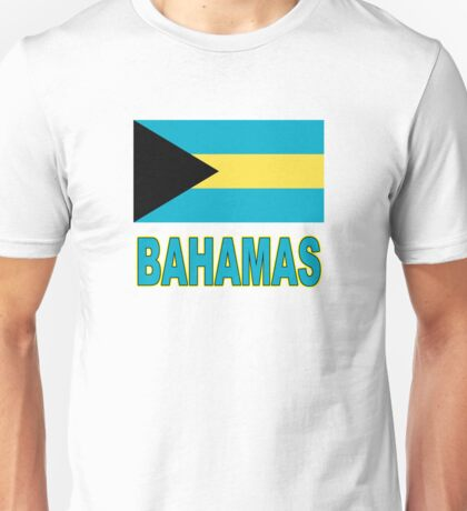 The Pride of the Bahamas Unisex T-Shirt