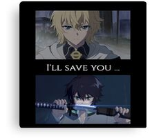Owari No Seraph(Seraph Of The End) - I'll Save You Canvas Print