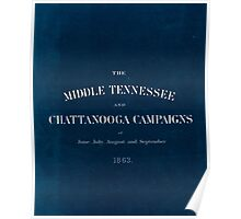 Civil War Maps 1779 The Middle Tennessee and Chattanooga campaigns of June July August and September 1863 Inverted Poster