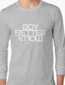 Boy Better Know T-Shirt Long Sleeve T-Shirt