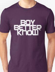 Boy Better Know T-Shirt Unisex T-Shirt