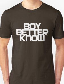 Boy Better Know T-Shirt T-Shirt