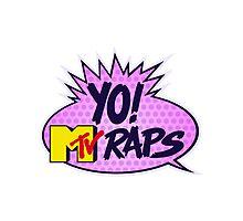 Yo MTV Raps Photographic Print